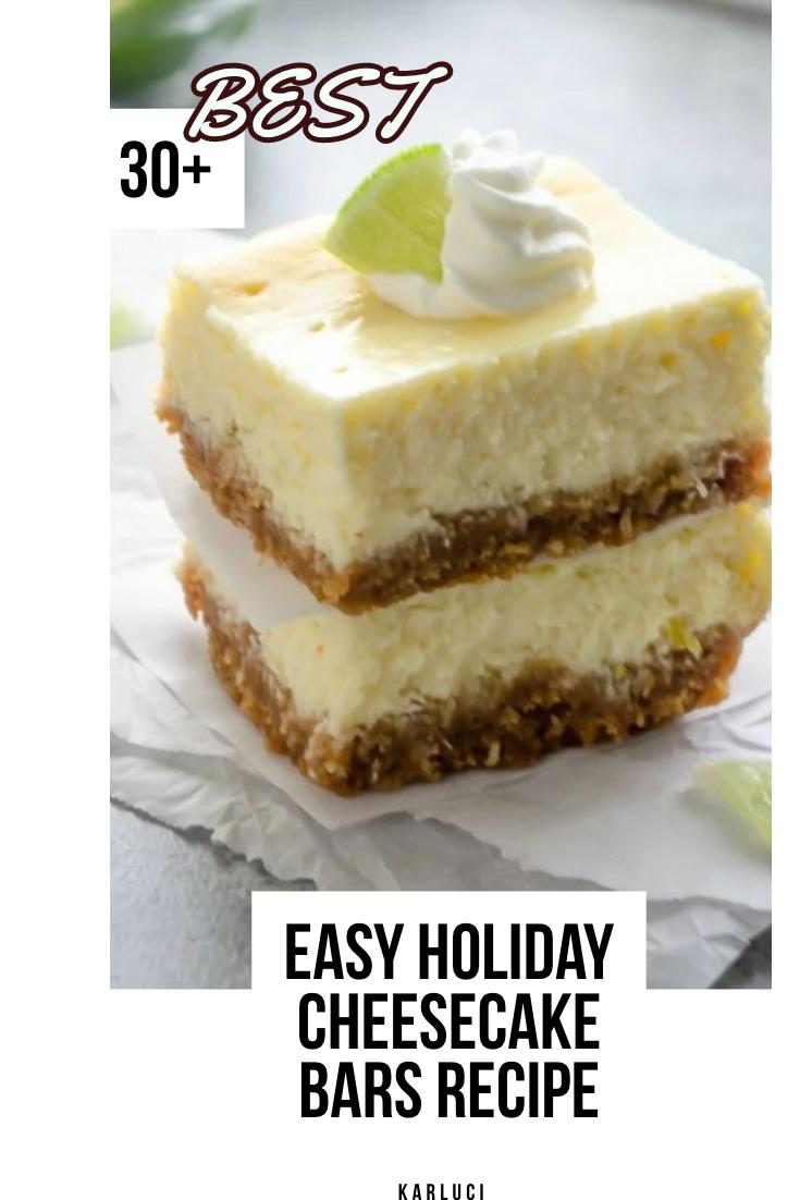 12 Easy Holiday Cheesecake Bars Recipe   Best Festive Holiday ...